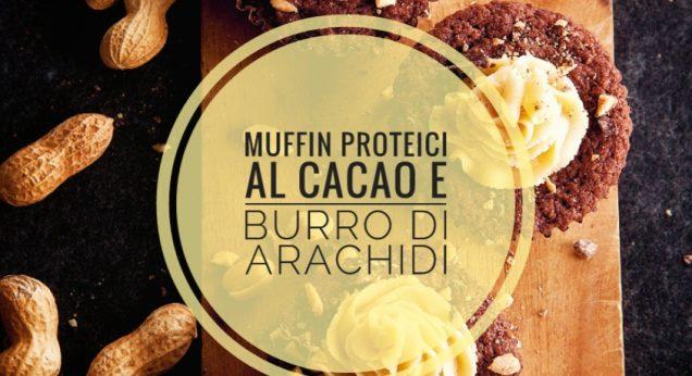 Muffin proteici al cacao e burro di arachidi